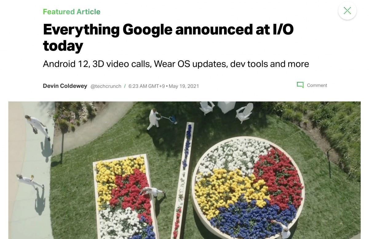 出典:https://techcrunch.com/2021/05/18/everything-google-announced-at-i-o-today/