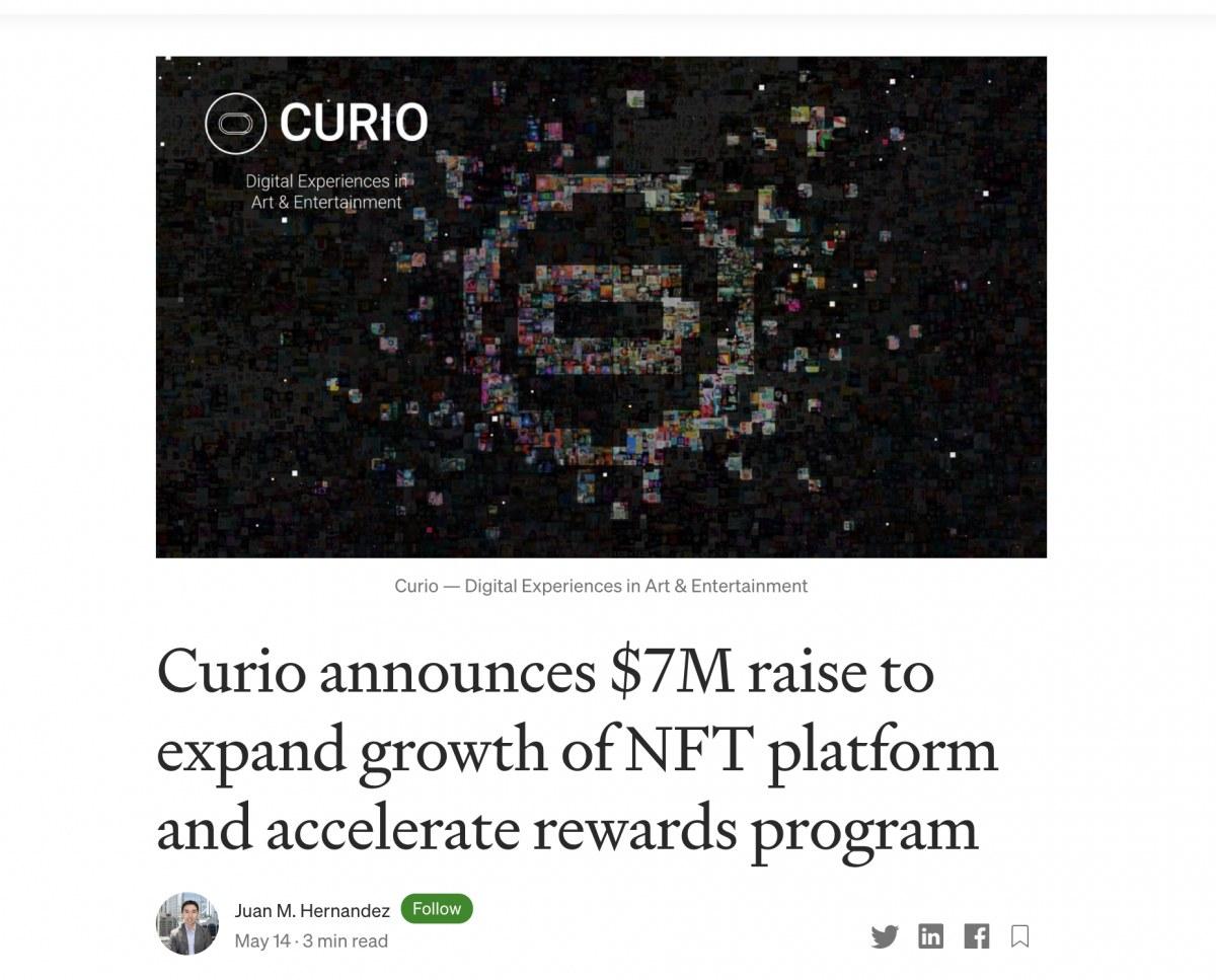 出典:https://medium.com/curio-nft/curio-announces-7m-raise-to-expand-growth-of-nft-platform-and-accelerate-rewards-program-85d2c89d8de4